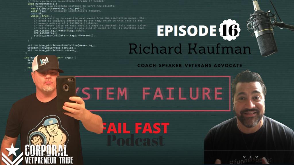Richard Kaufman USA Army veteran and quin amorim on fail fast podcast