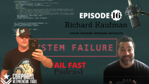 Richard Kaufman USA Army veteran and quin amorim on fail fast podcast