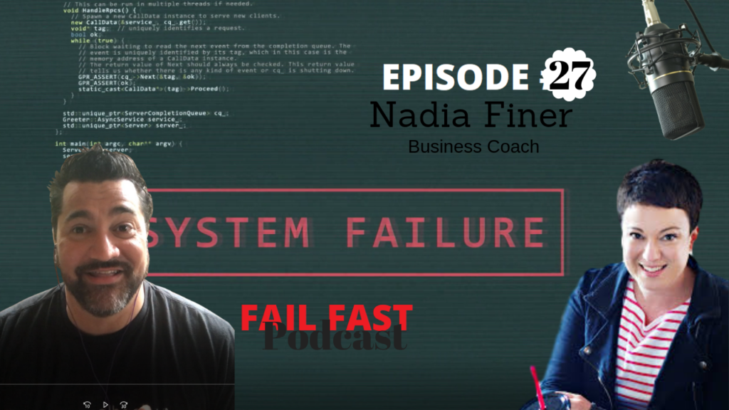 Nadia Finer on the Fail Fast Podcast