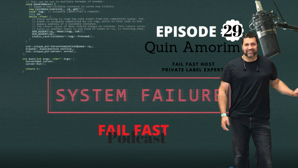 Fail Fast Story With Amazon FBA Expert Quin Amorim