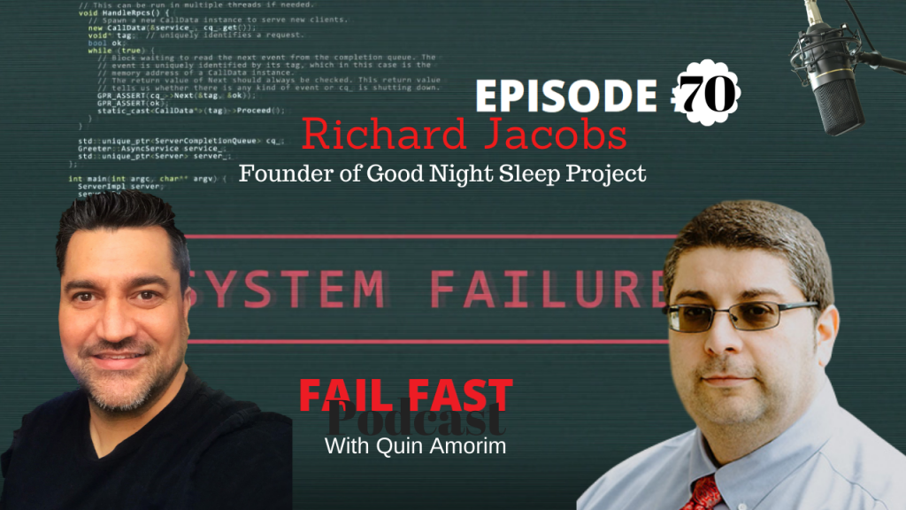 Richard Jacobs - Founder of Good Night Sleep Project Episode 70
